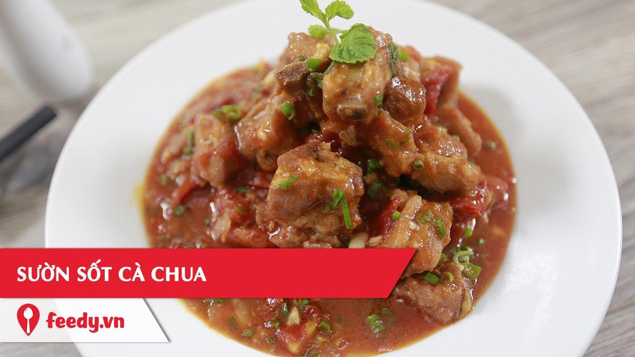 Hướng dẫn cách làm món sườn sốt cà chua – Pork Rib Tomato Sauce