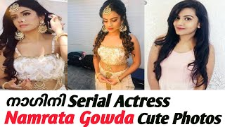 Nagini || Serial Actress || Namratha Gowda || Cute Photos