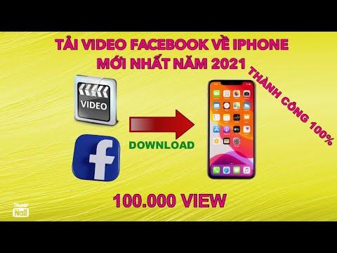Cách tải Video từ Facebook về điện thoại Iphone mới nhất 2021 | Dowload Video Facebook To Iphone