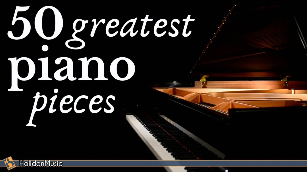 The Best Of Piano 50 Greatest Pieces Chopin Debussy Beethoven Mozart Youtube