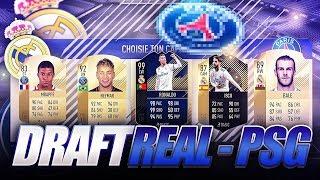 LA DRAFT REAL MADRID - PSG !!! FIFA 18 FUT DRAFT CHALLENGE