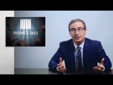 Coronavirus VIII: Prisons & Jails: Last Week Tonight With John Oliver (HBO)