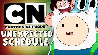 Cartoon Network's Unexpected Schedule...