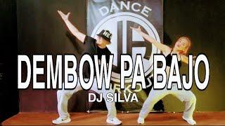 Dembow Pa Bajo L Dj Silva L Tiktok L Danceworkout