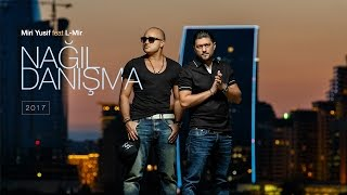 Miri Yusif feat. L-Mir - Nağıl Danışma