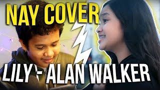 REACTION NAY COVER LILY - ALAN WALKER