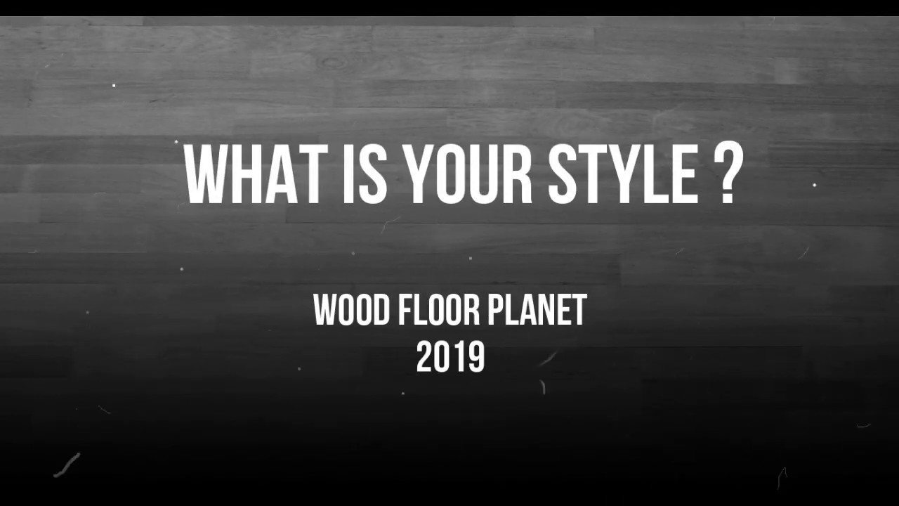 Wood Floor Planet What S Your Style Youtube