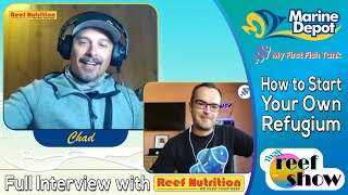 All About Refugiums: Full That Reef Show Interview with Chad from Reef Nutrition