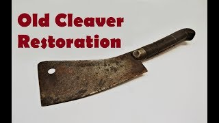 Vintage Rusty Cleaver Restoration