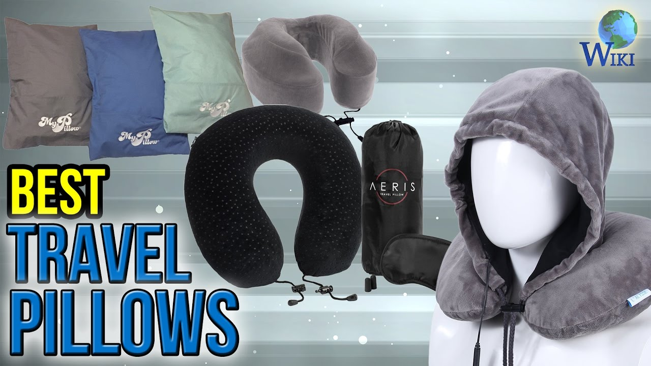 10 Best Travel Pillows 2017 Youtube