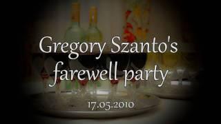 Gregory Szanto's farewell party