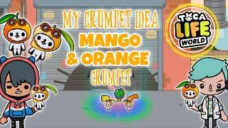 My Crumpet Idea is a Mango and Orange Crumpet  Toca Life World  Toca World Skit