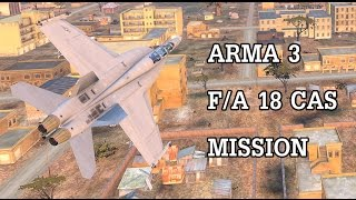 ARMA 3 - F/A 18 CAS MISSION