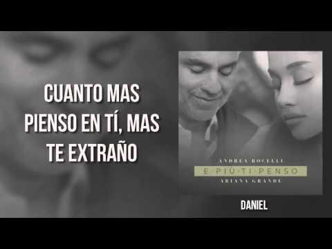 Andrea Bocelli ft. Ariana Grande - E Piú Ti Penso (Traducida a Español)