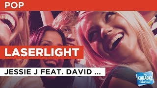 "Laserlight in the Style of ""Jessie J feat. David Guetta"" with lyrics (no lead vocal)"