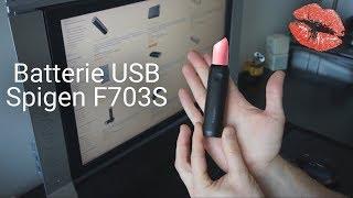 Une batterie USB - rouge à lèvres de 3350mAh? Quooiiiiii ?!? (Spigen F703S)