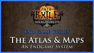 Path of Exile: The Atlas & Maps
