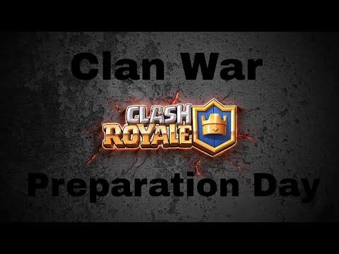 Clash Royale   Clan War Preparation