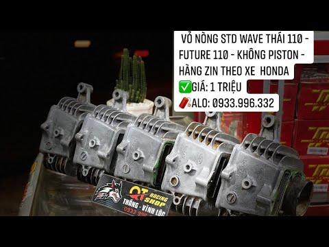 Vỏ Nòng STD Wave Thái 110 – Future 110 – Không Piston – Hàng Zin theo xe  Honda   ✅Giá: 1 Triệu
