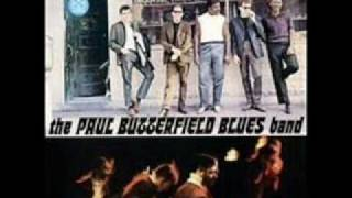 Blues with a Feeling- Paul Butterfield Blues Band