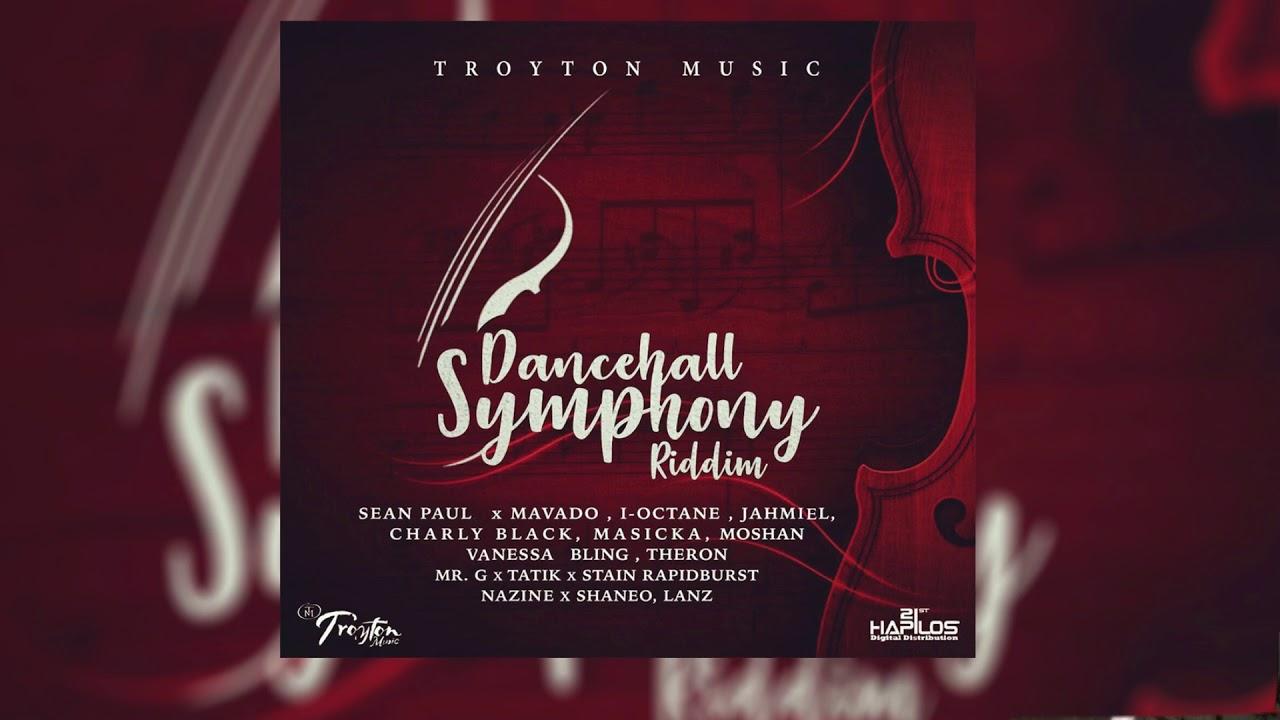 Dancehall Symphony Riddim Mix ▶FEB 2018▶ Sean Paul,Jahmiel,Mavado,Masicka  &More (Troyton Music)