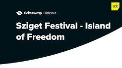 ADE: Sziget Festival - Island of Freedom