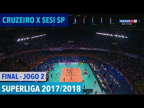 Cruzeiro x Sesi - Final (JOGO 2) - Superliga de Vôlei Masculino 2017-2018