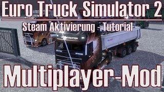 Euro Truck Simulator 2 ★ Multiplayer-Mod ★ Steam Aktivierung - Tutorial [Deutsch/HD]