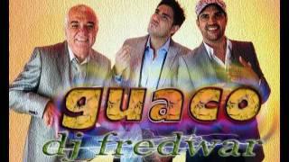 Guaco Lo eres todo remix reggaeton por  Dj Fredwar