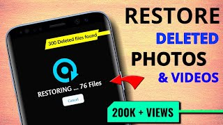 How to Restore old deleted photos and videos in android