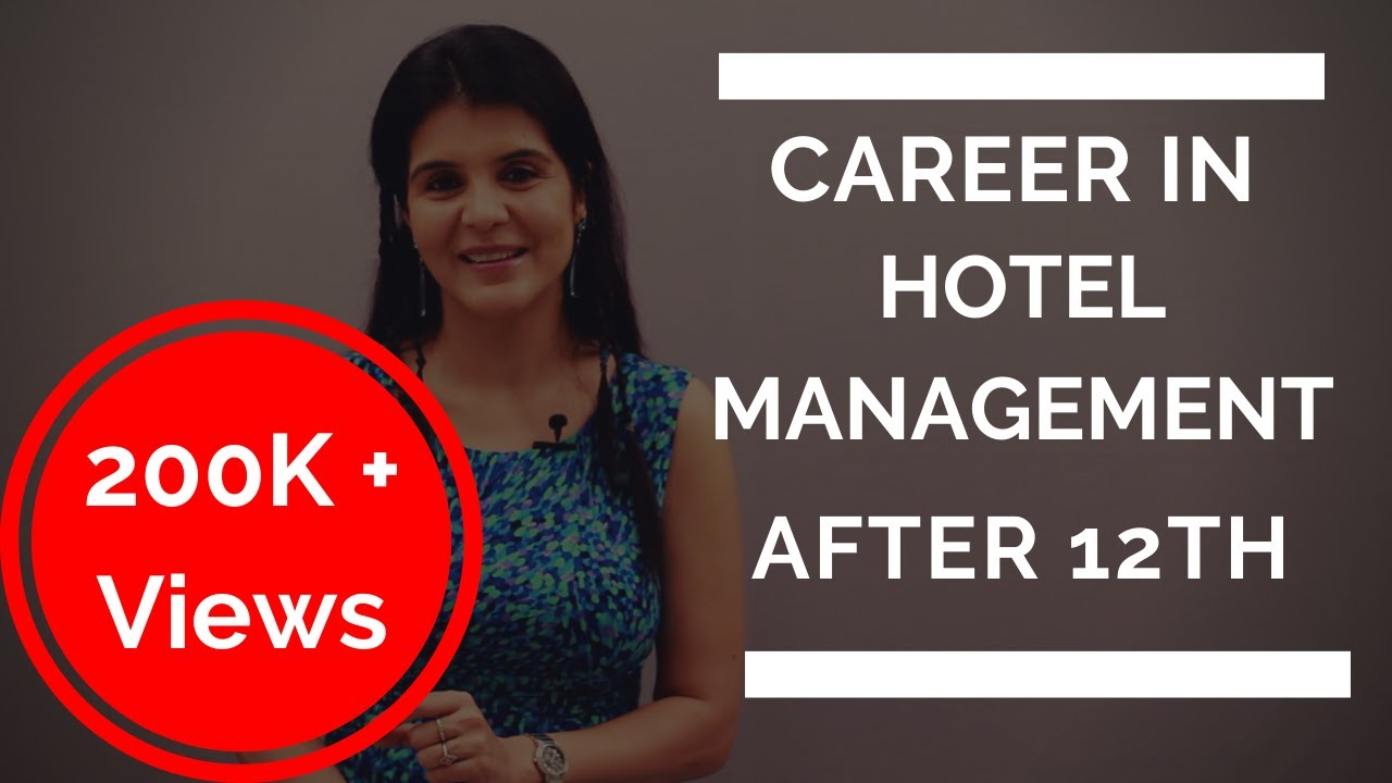 Career In Hotel Management After 12th Salary Courses