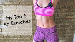 My TOP 5 Ab Exercises I Can't Live Without!