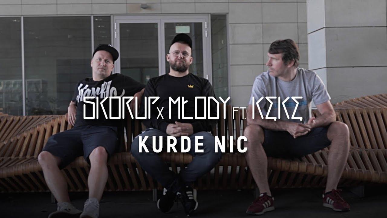 Skorup x Młody ft. KęKę - Kurde Nic | NATURALNY SATELITA