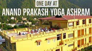 A day at the Anand Prakash Yoga Ashram in Rishikesh