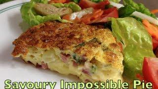 Savoury Impossible Pie Cheekyricho