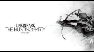 Linkin Park - Keys To The Kingdom - THE HUNTING PARTY