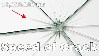 The Real Speed of Glass Cracking—Filmed at 10 Million Frames Per Second With Hypervision HPV-X!