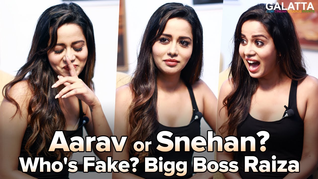 aarav-or-snehan-who-s-fake-fun-game-with-bigg-boss-raiza-galatta-special-interview