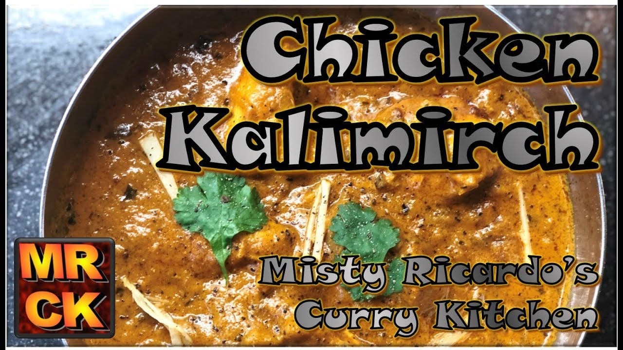 chicken kalimirch black pepper curry by misty ricardos curry kitchen - Curry Kitchen