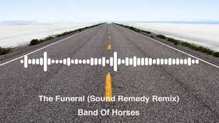 Band Of Horses - The Funeral (Sound Remedy Remix) (Ae Animation)