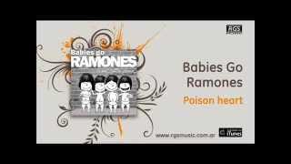 Babies Go Ramones - Poison heart