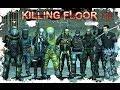Как прокачать перка в Killing Floor mp3