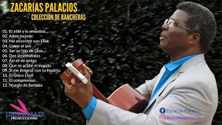 Zacarías Palacios - Una Hora de  Rancheras Cristianas