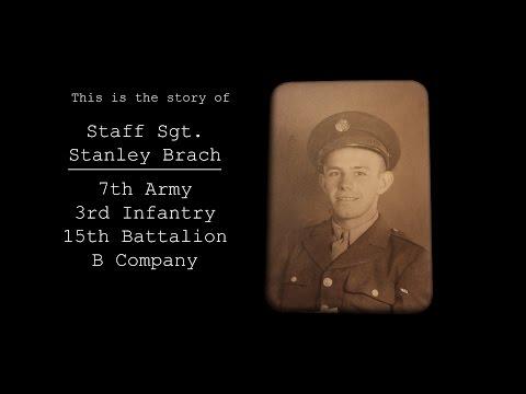 Staff Sgt. Stan Brach - His Story