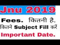 Jnu Entrance Exam 2019-20 - Exam Fee's By Subjects ||Jnu Entrance Exam Important Date