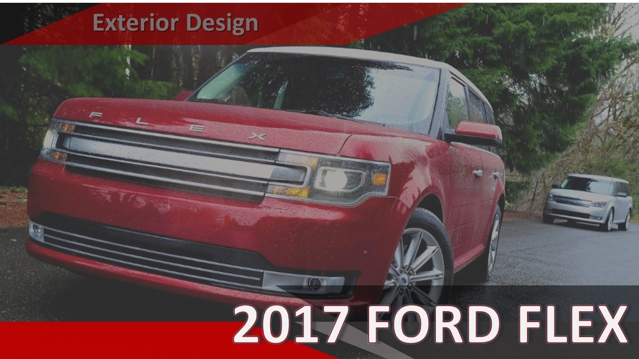 [NEW EDITION] 2017 Ford Flex With Multipanel Vista Roof® Features (Exterior  Design)