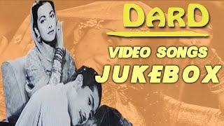 Dard | All Songs | 1947