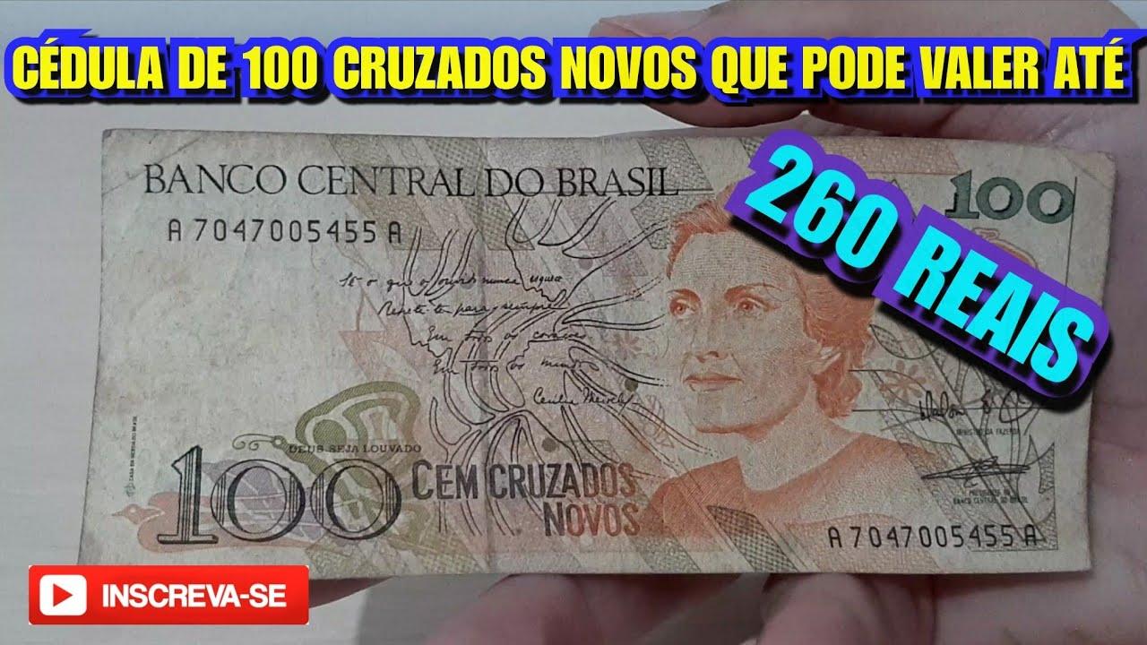 Cedula De 100 Cruzados Novos Que Pode Valer Ate 260 Reais 2019