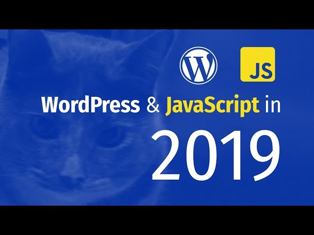 WordPress & JavaScript in 2019: Coding a Custom Block Type for Gutenberg Block Editor