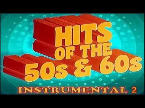 HITS OF THE 50'S & 60'S INSTRUMENTAL 2